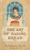Art of Baking Bread