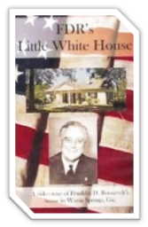 FDR Little Whitehouse banner