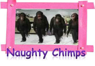 Naughty Chimps