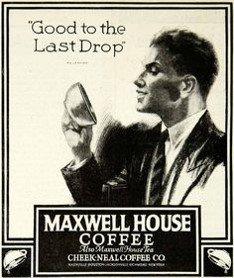 Maxwell House last drop ad