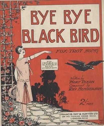 Bye Bye Black Bird sheet music 1920s