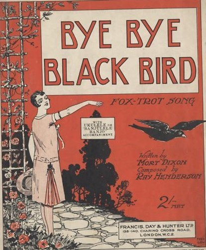 Bye Bye Black Bird sheet music 1920s
