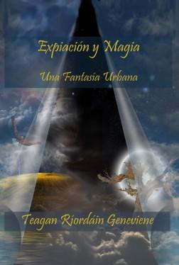 Cover Expiación y Magia ― Una Fantasía Urbana