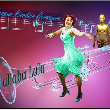 Hullaba Lulu promo image by Teagan R. Geneviene