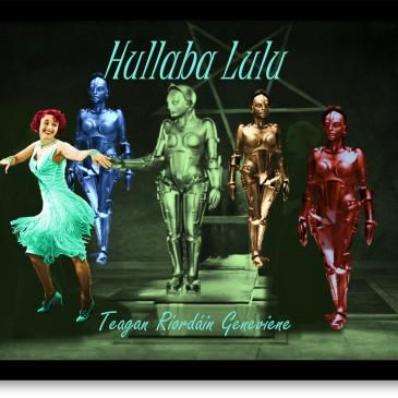 Hullaba Lulu promotional image by Teagan R. Geneviene
