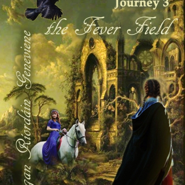Dead of Winter: Journey 3, the Fever Field, by Teagan R. Geneviene