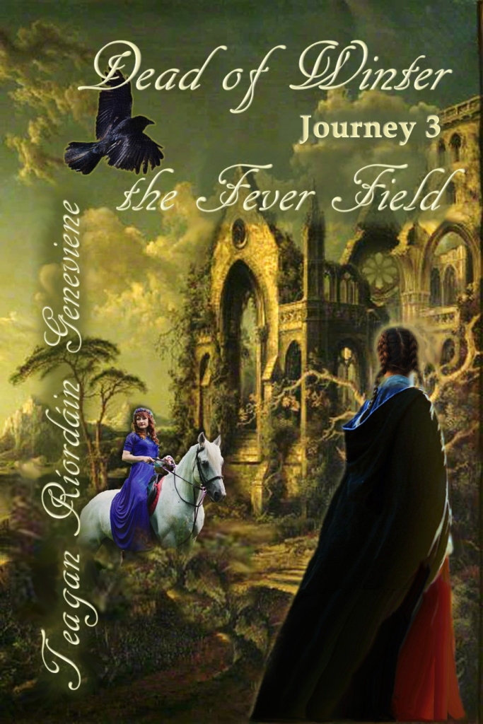 Dead of Winter: Journey 3, the Fever Field, by Teagan R. Geneviene