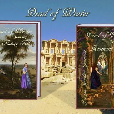 Dead of Winter, Journeys 6 and 7, by Teagan Riordain Geneviene