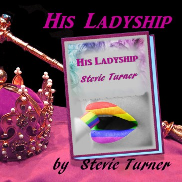 His Ladyship by Stevie Turner, Promotional image and book cover by Teagan Geneviene